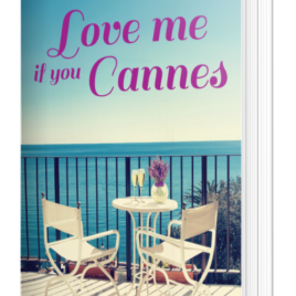 Love me if you Cannes – Broché