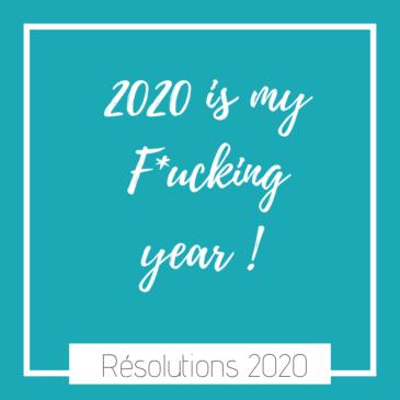 Mes résolutions 2020